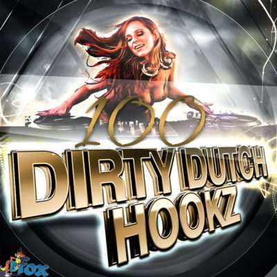 100-dirty-dutch-hookz