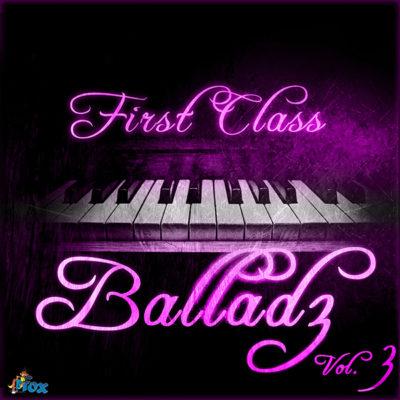 first-class-balladz-vol3