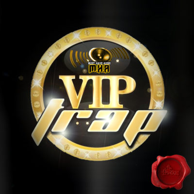 must-have-audio-vip-trap-cover600