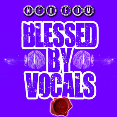 neo-edm-blessed-by-vocals-cover600