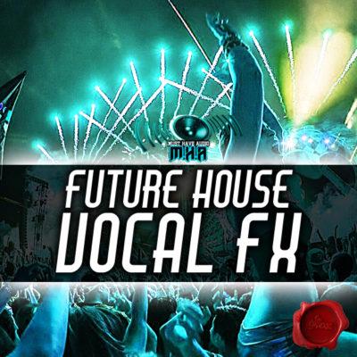 future-house-vocal-fx-cover600