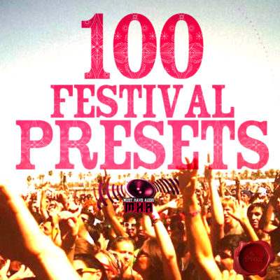 must-have-audio-100-festival-presets-cover600