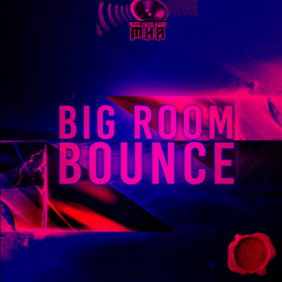 must-have-audio-big-room-bounce-cover600