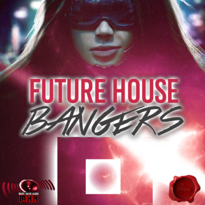 must-have-audio-future-house-bangers-cover600