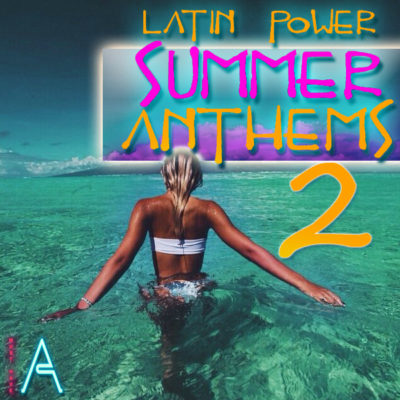 must-have-audio-latin-power-summer-anthems-2