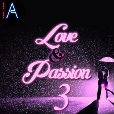 must-have-audio-love-and-passion-3-cover