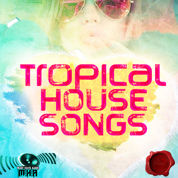 Tropical house songs house plan 2017 for Top house tracks of all time