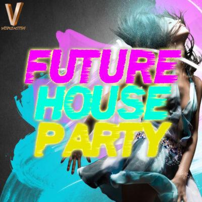 vendetta-future-house-party-cover600