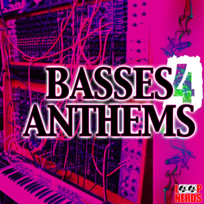 loop-nerds-basses-4-anthems-cover