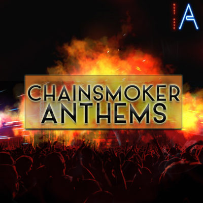 must-have-audio-chainsmoker-anthems-cover