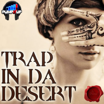 pump-it-up-trap-in-da-desert-cover600