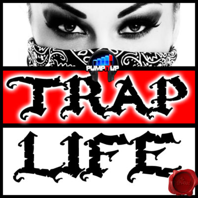 pump-it-up-trap-life-cover600