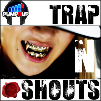 pump-it-up-trap-n-shouts-cover600