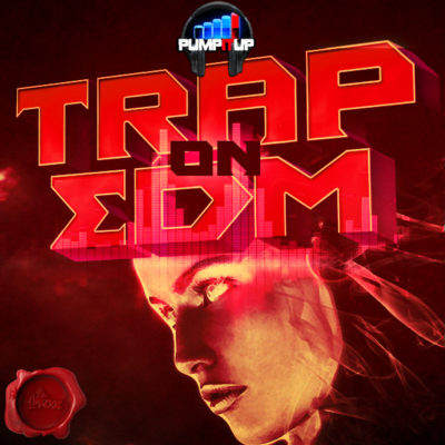 pump-it-up-trap-on-edm-cover600
